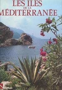 Giuseppe Grazzini et  Collectif - Les îles de la Méditerranée.