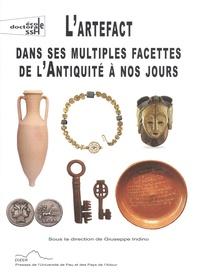Giuseppe Indino - L'artefact dans ses multiples facettes de l'Antiquité à nos jours.