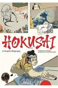 Giuseppe Lantaza - Hokusai - A graphic biography.