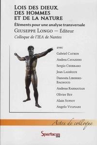 Giuseppe Longo - Lois des dieux, des hommes et de la nature - Eléments pour une analyse transversale.