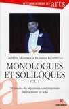 Giuseppe Manfridi et Flaminia Iacoviello - Monologues et soliloques - Volume 1, 50 tirades du répertoire contemporaion pour acteurs en solo.