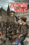 Giuseppe Manunta et Fabrice Linck - Zombie Walk.