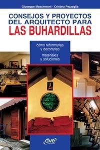 Giuseppe Mascheroni et Cristina Pezzaglia - Consejos y proyectos del arquitecto para las buhardillas.