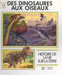 Giuseppe Minelli et Frédéric Delacourt - Des dinosaures aux oiseaux.