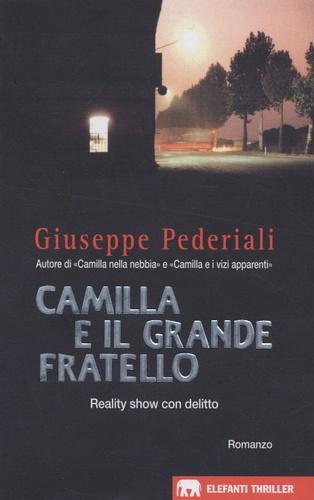 Giuseppe Pederiali - Camilla e il grande fratello.