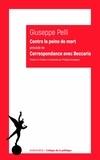 Giuseppe Pelli - Contre la peine de mort - Précédé de Correspondance avec Beccaria.