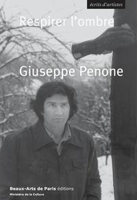 Giuseppe Penone - Respirer l'ombre.