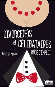 Satt2018.fr Divorcé(e)s et célibataires : mode d'emploi Image