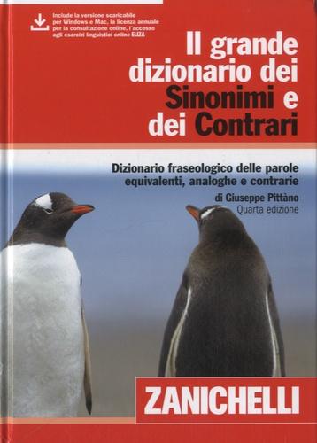 Giuseppe Pittàno - Il grande dizionario dei sinonimi e dei contrari.