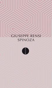 Giuseppe Rensi et Marie-José Tramuta - Spinoza.