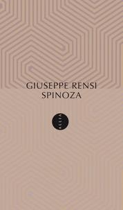Giuseppe Rensi - Spinoza.