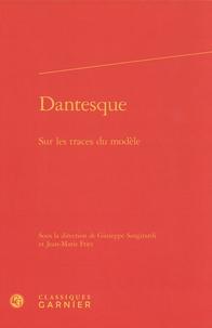 Giuseppe Sangirardi et Jean-Marie Fritz - Dantesque - Sur les traces du modèle.