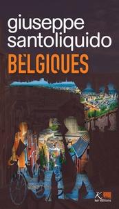 Giuseppe Santoliquido - Belgiques.