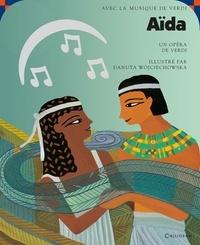 Giuseppe Verdi et Danuta Wojciechowska - Aïda. 1 CD audio