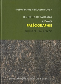 Giuseppina Lenzo - Les stèles de Taharqa à Kawa - Paléographie.