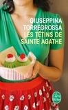 Giuseppina Torregrossa - Les Tétins de Sainte Agathe.