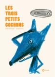 Giusi Quarenghi et Chiara Carrer - Les trois petits cochons.