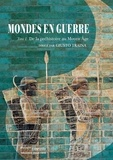 Giusto Traina - Mondes en guerre - Tome 1, De la préhistoire au Moyen Age.
