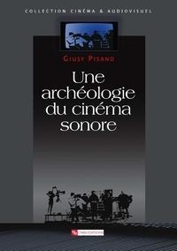 Giusy Pisano - Une archéologie du cinéma sonore.