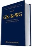 GK-KrWG - Gemeinschaftskommentar zum Kreislaufwirtschaftsgesetz.