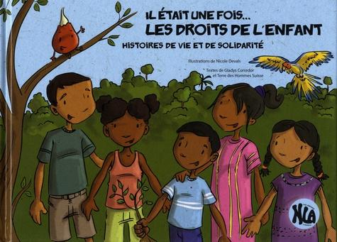Il était une fois... les droits de l'enfant. Histoires de vie et de solidarité