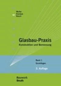Glasbau-Praxis - Konstruktion und Bemessung Band 1: Grundlagen.