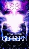 Gläsern - ein viktorianischer Fantasy - Horror - Roman.