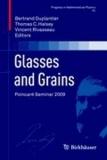 Glasses and Grains - Poincaré Seminar 2009.