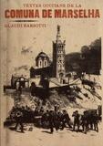 Glaudi Barsotti - Textes occitans de la Commune de Marseille.