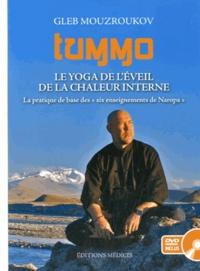Tummo- Le yoga de l'éveil de la chaleur interne - Gleb Mouzroukov | Showmesound.org