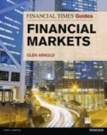 Glen Arnold - Financial Times Guide to the Financial Markets.