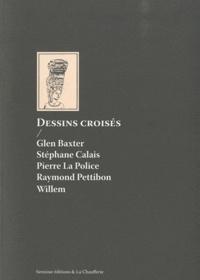 Glen Baxter et Stéphane Calais - Dessins croisés.