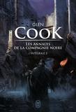 Glen Cook - Les Annales de la Compagnie noire Intégrale Tome 3 : Saisons funestes ; Elle est les ténèbres.