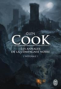 Ebooks gratuits disponibles au téléchargement Les Annales de la Compagnie noire L'intégrale Tome 1 par Glen Cook 9782290102367 MOBI ePub