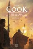 Glen Cook - Les Annales de la Compagnie noire L'intégrale Tome 4 : L'eau dort ; Soldats de pierre.