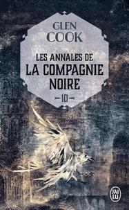 Glen Cook - Les Annales de la Compagnie noire Tome 10 : L'eau dort - Première partie.