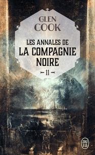 Glen Cook - Les Annales de la Compagnie noire Tome 11 : L'eau dort - Deuxième partie.