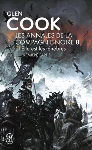 Glen Cook - Les Annales de la Compagnie noire Tome 12 : Soldats de pierre - Première partie.