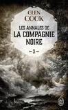 Glen Cook - Les Annales de la Compagnie noire Tome 3 : La Rose blanche.
