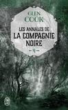 Glen Cook - Les Annales de la Compagnie noire Tome 4 : Jeux d'ombres.