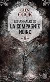 Glen Cook - Les Annales de la Compagnie noire Tome 6 : La pointe d'argent.