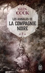 Glen Cook - Les Annales de la Compagnie noire Tome 7 : Saisons funestes.