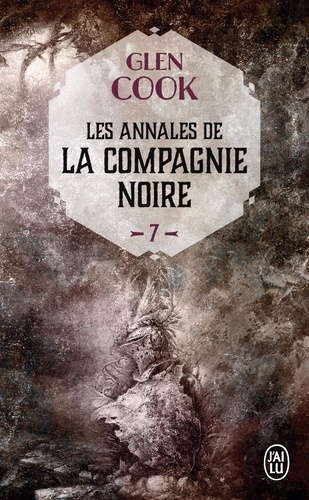 Les Annales de la Compagnie noire Tome 7 Saisons funestes