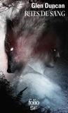 Glen Duncan - Rites de sang.