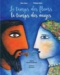 Glen Huser et Philippe Béha - Le temps des fleurs, le temps des neiges. 1 CD audio