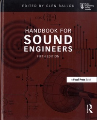 Glen M. Ballou - Handbook for Sound Engineers.