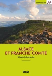 Glénat - Alsace et Franche-Comté - 52 balades des Vosges au Jura.