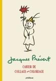 Glénat - Cahier de collage et coloriage Jacques Prévert.