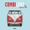 Glénat - Combi love - Un art de vivre.