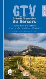 Glénat - GTV  les Grandes Traversées du Vercors.